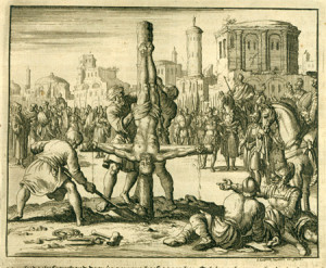 """Crucifixion of apostle Peter, Rome, AD 69 (Eeghen 663) from """"Martyr's Mirror,"""" illustrations here."""